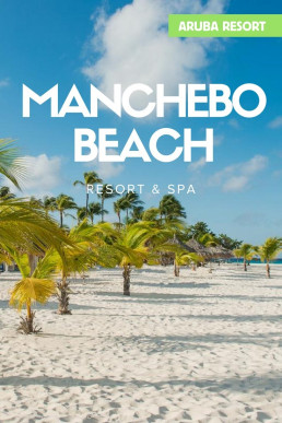 Manchebo Beach Resort & Spa op Aruba